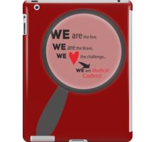 We Are Medical Coders iPad Case/Skin