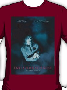 Incandescence Movie poster T-Shirt