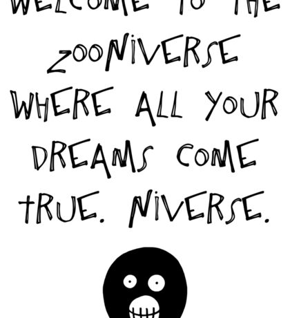 The Mighty Boosh – Welcome to the Zooniverse (Black) Sticker