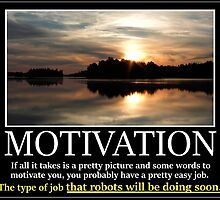 Demotivator - Motivation by nfisher
