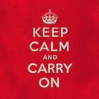 Keep Calm and Carry One Grunge Red Background by houk