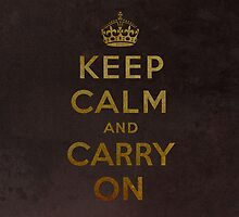 Keep Calm and Carry One Grunge Dark Brown Background by houk
