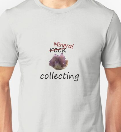 Rock Collecting Unisex T-Shirt