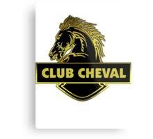 Club Cheval  Metal Print