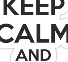 Keep Calm and Get A Bow T Shirt Sticker