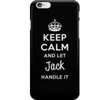 Keep Calm and Let Jack Handle It iPhone Case/Skin