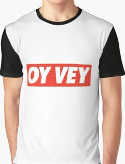 Oy Vey Graphic T-Shirt