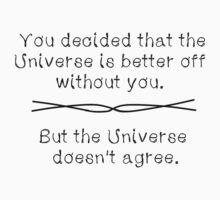 The Universe Disagrees by AlaJonea