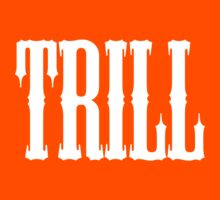TRILL by eclps