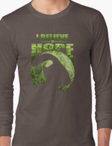 I Believe In Hope Long Sleeve T-Shirt