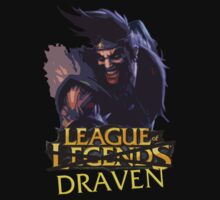 League of Draven. by Nuvirov
