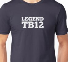 Legend TB12 Unisex T-Shirt