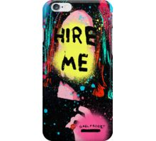 Hire me iPhone Case/Skin