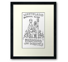 WASTELAND SURVIVAL GUIDE FARMING FALLOUT 4 SKETCH Framed Print