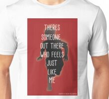 THERES SOMEONE OUT THERE Unisex T-Shirt