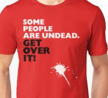 Some People Are Undead Unisex T-Shirt