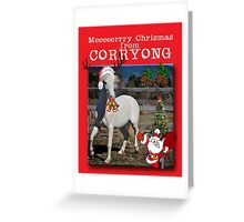 Meeerry Christmas form Corryong Greeting Card