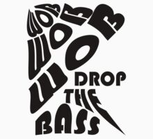 Drop the bass 1 Kids Clothes