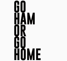 Go Ham Or Go Home #2 (Light BG) Unisex T-Shirt
