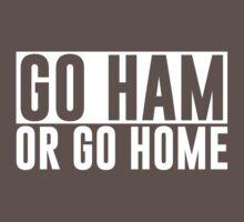 Go Ham or Go Home #1 (Dark BG) Kids Clothes