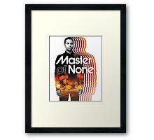 Master Of None Framed Print