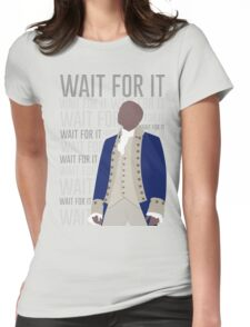 Wait For It - Burr Womens Fitted T-Shirt