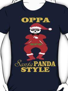 ★ټOppa Santa-Panda Style Hilarious Clothing & Stickersټ★ T-Shirt