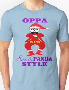 ★ټOppa Santa-Panda Style Hilarious Clothing & Stickersټ★ Unisex T-Shirt