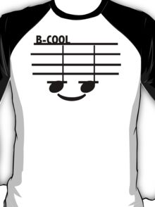 B-Cool (with text) T-Shirt