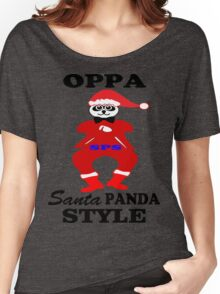 ★ټOppa Santa-Panda Style Hilarious Clothing & Stickersټ★ Women's Relaxed Fit T-Shirt