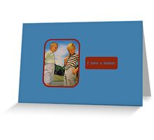 I have a bonner Greeting Card