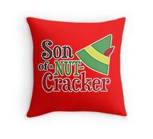 SON OF A NUTRCRACKER Throw Pillow