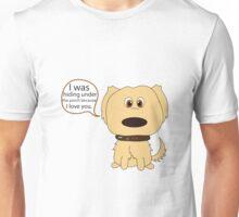 I Was Hiding Unisex T-Shirt