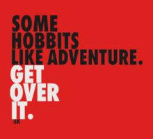 Some Hobbits Like Adventure...V1 T-Shirt