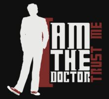 Doctor Who - I am the Doctor | Trust me (TEN) (dark textiles) by glassCurtain