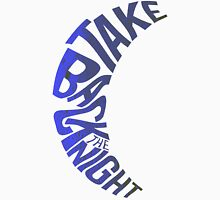 Take Back The Night Unisex T-Shirt