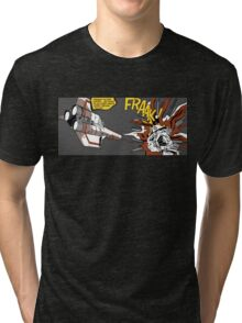 FRAAK! Tri-blend T-Shirt