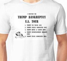 Donald Trump for President 2016 - Bankruptcy Tour Unisex T-Shirt
