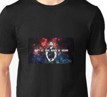 Don't Let Your Memes Be Dreams Unisex T-Shirt