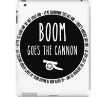 Boom Goes the Cannon iPad Case/Skin