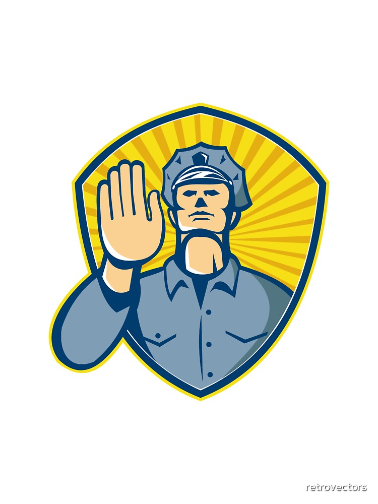 Policeman Police Officer Hand Stop Shield  by retrovectors