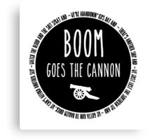 Boom Goes the Cannon Canvas Print