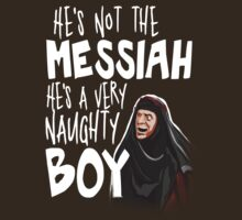He's not the messiah by HereticWear