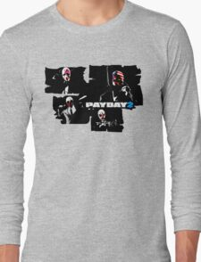 Payday 2 Long Sleeve T-Shirt