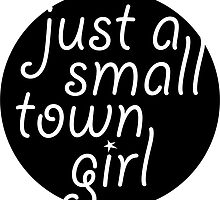 Just a Small Town Girl by Look Human