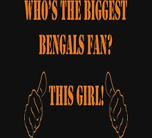 Who's the biggest Bengals fan? This Girl! Womens Fitted T-Shirt