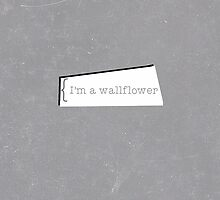 Wallflowers by leighsthings