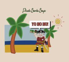 Pirate Santa says Yo Ho Ho by Weber Consulting