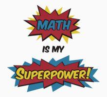 Math is my Superpower Kids Clothes