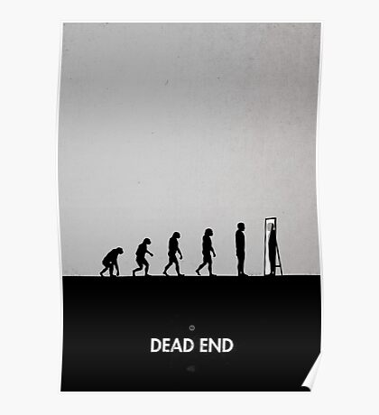 99 Steps of Progress - Dead end Poster